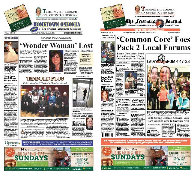 "Who were Tifanne Wells and Larry Jones, and why did their relationship end in tragedy?  Why did turmoil over the ""Common Core"" suddenly break out in Cooperstown?  Details in this week's Hometown Oneonta & The Freeman's Journal, on newsstands now."