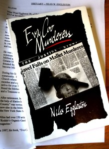 "His ""Eva Coo Murderess,"" on a celebrated 1934 murder case, is now in its second printing."
