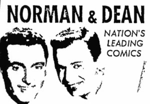 Stanley Slovinsky was half of the Norman & Dean comedy act.