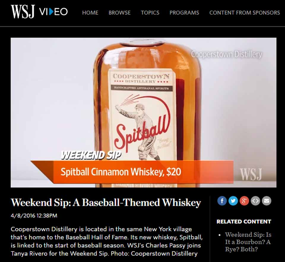 "The launch of the Cooperstown Distillery's new flavored whiskey, ""Spit,"" in New York City last Thursday was featured over the weekend on WSJ Video's Weekend Sip."
