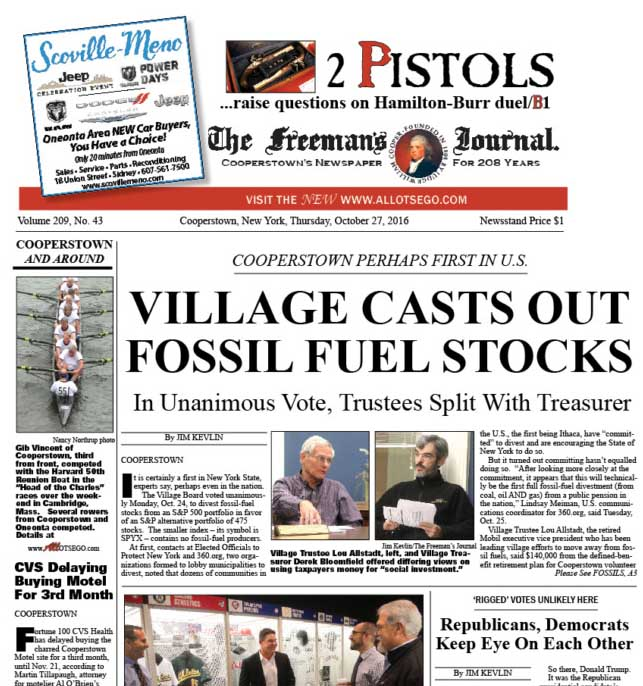 The lead article in the Oct. 27, 2016, edition of The Freeman's Journal set off a debate on the fossil-fuel divestment between to local heavy-hitters, Lou Allstadt, the village trustee and former Mobil executive vice president, and David Russell, the lawyer, banker and former pension counsel to the New York State Office of the Controller. Interest in the Allstadt-Russell discussion and requests for reprints has prompted this online compilation of the discussion.